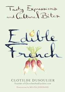 Edible French - Clotilde Dusoulier