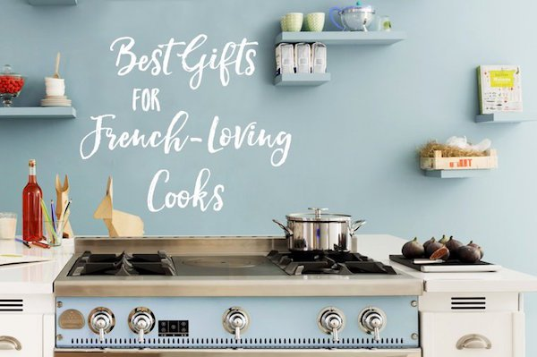 Best Gifts for French-Loving Cooks