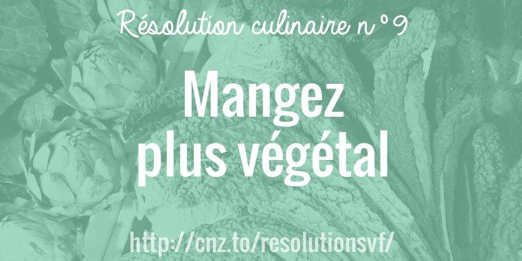 Mangez plus végétal