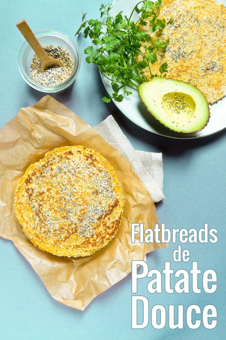 """Recette facile pour des galettes (flatbreads) de patate douce bien souples avec un assaisonnement """"everything"""". Sans céréales, sans gluten, vegan, paléo."""