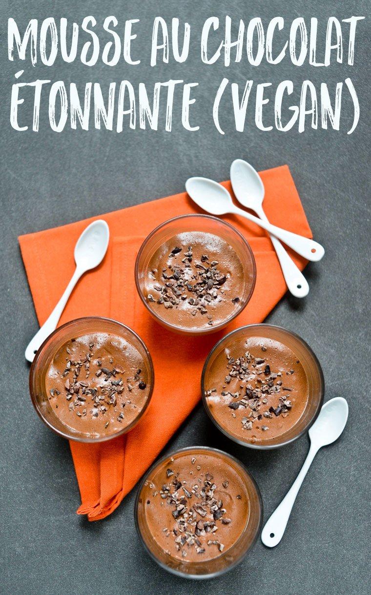 Une mousse au chocolat végan délicieuse et étonnante, réalisée avec de l'eau de pois chiche battue en neige ! A goûter absolument.