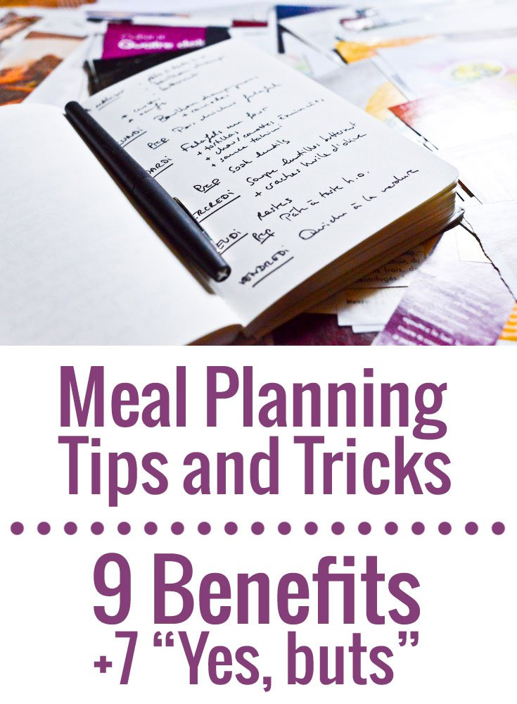 Tips and practical advice to plan your meals so you can eat better, spend less, and stress less.
