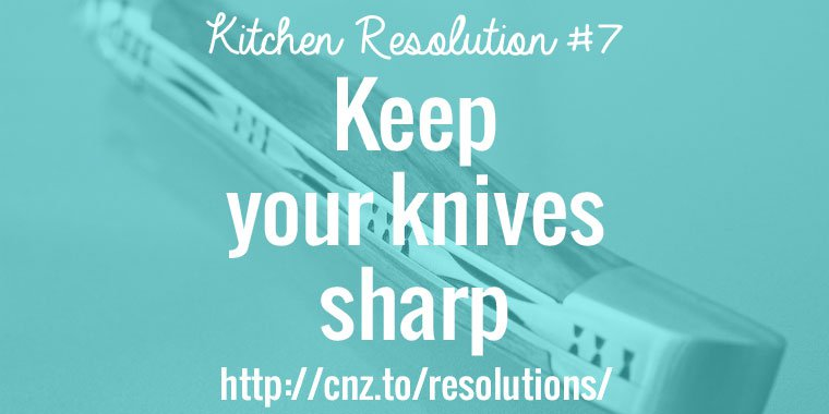 Keep your knives sharp