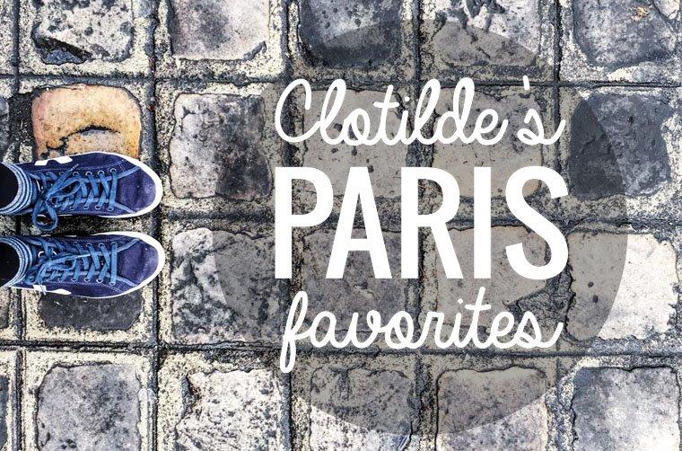 Clotilde's Paris Favorites