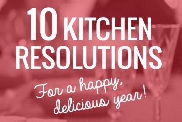10 Kitchen Resolutions