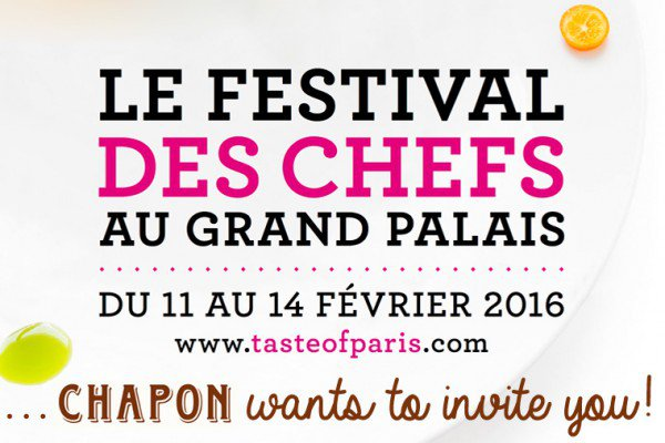 Taste of Paris: Chapon want to invite you!