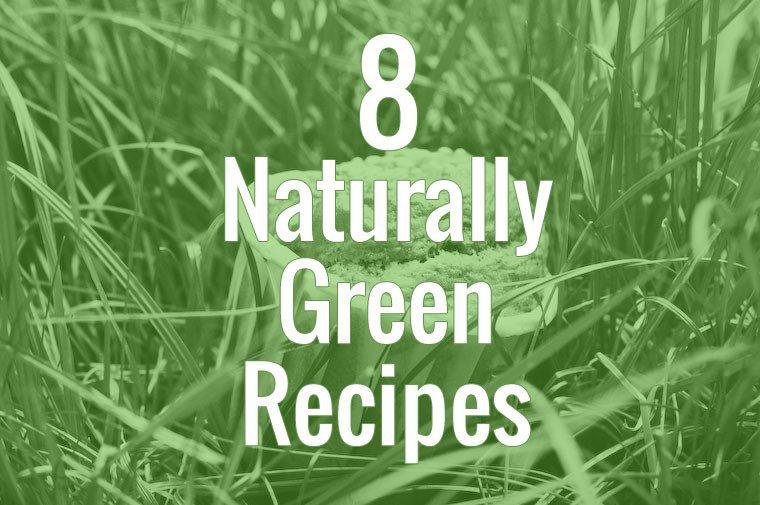 Naturally Green Recipes