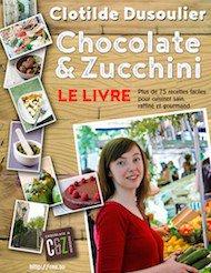 Chocolate & Zucchini : Le Livre