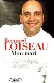 Bernard Loiseau Mon Mari