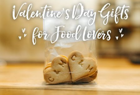 Valentine's Day Gift Ideas for Food Lovers
