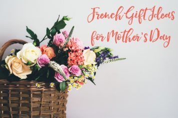 French Gift Ideas for Mother's Day
