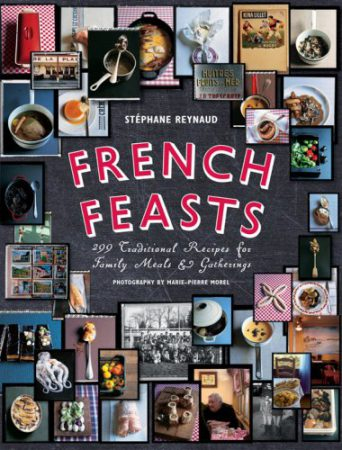 French feasts by Stéphane Reynaud