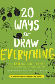 20 Ways to Draw Everything by Lisa Congdon