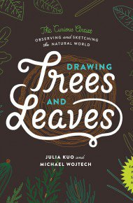 Drawing Trees and Leaves by Julia Kuo