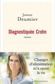 Diagnostiquée Crohn by Jeanne Deumier