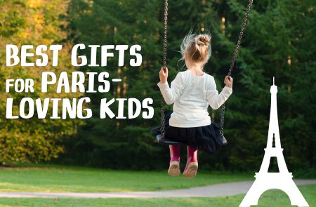 Gifts for Paris-Loving Kids